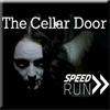 [Scariest] The Cellar Door