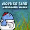 Mother Bird – Mathematics World